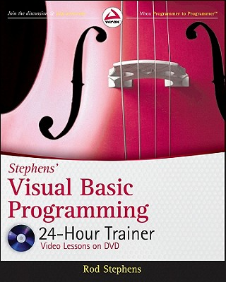 Stephens' Visual Basic Programming 24-Hour Trainer By Stephens, Rod
